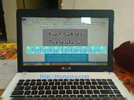 Kiat Sukses Presentasi dengan Memperhatikan 4 Hal Ini
