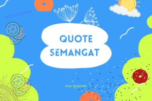 Quote ucapan semangat