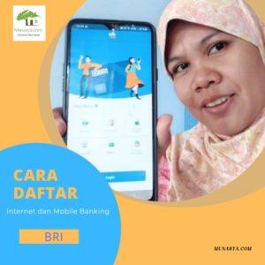Wajib Tahu, Begini Cara Daftar Internet dan Mobile Banking BRI