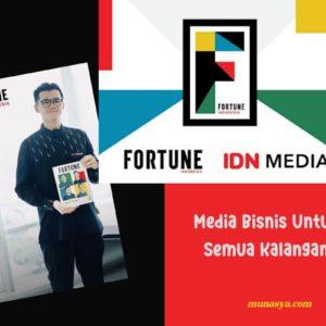 IDN Media Hadirkan Fortune Indonesia, Media Bisnis Untuk Semua Kalangan